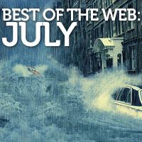 Best of the Web: July
